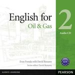 English for the Oil Industry Level 2 Audio Cd by Evan Frendo