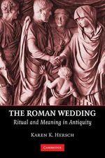 The Roman Wedding by Karen K. Hersch