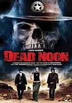 Dead Noon [Region 1]